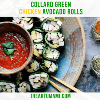 My collard green chicken avocado rolls