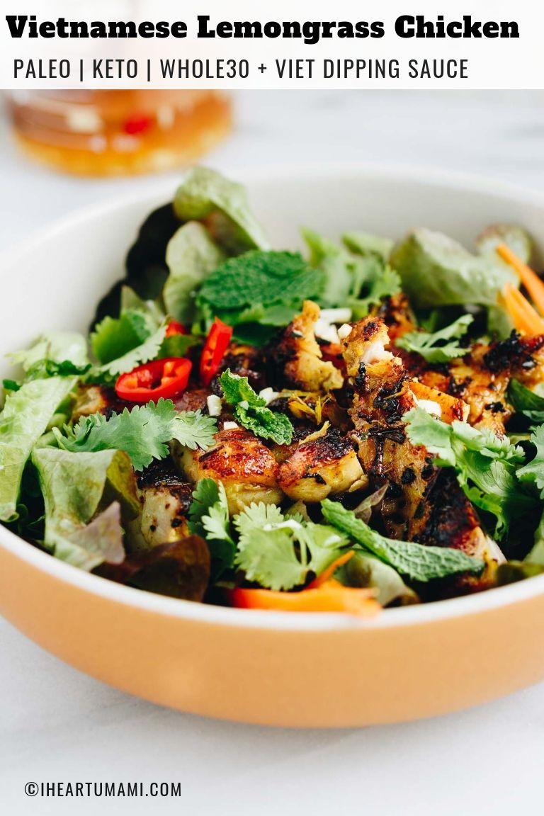 Paleo Whole30 Keto Vietnamese Lemongrass Chicken Salad from I Heart Umami
